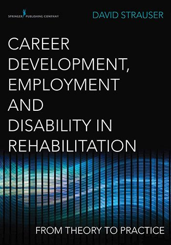 Career Development, Employment, and Disability in Rehabilitation: From Theory to Practice  2013 edition cover
