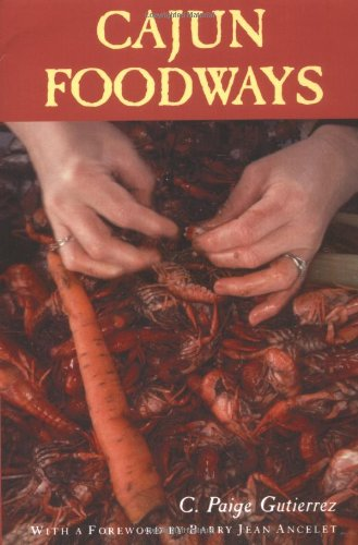 Cajun Foodways   1992 9780878055630 Front Cover