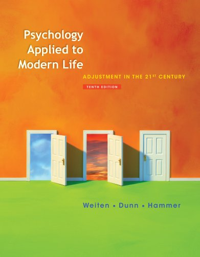 Psychology Applied to Modern Life Adjustment in the 21st Century 10th 2012 edition cover