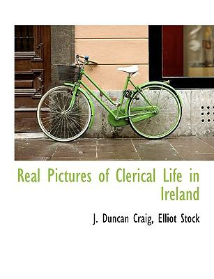 Real Pictures of Clerical Life in Ireland N/A edition cover
