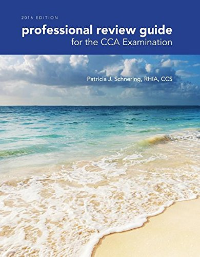 Professional Review Guide for the CCA Examination, 2016 Edition (Book Only)   2017 9781305648630 Front Cover