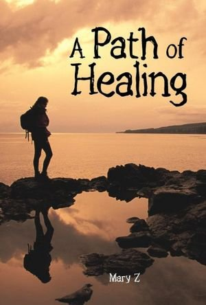 A Path of Healing:   2012 edition cover