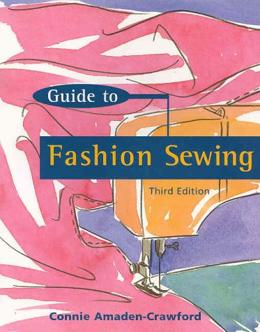 Fashion Sewing  3rd 2000 (Guide (Instructor's)) edition cover