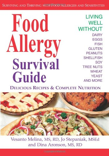 Food Allergy Survival Guide Surviving and Thriving with Food Allergies and Sensitivities  2004 edition cover