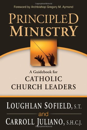Principled Ministry A Guidebook for Catholic Church Leaders  2011 edition cover