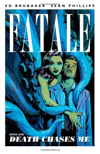 Fatale Death Chases Me  2012 edition cover