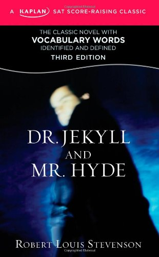 Dr. Jekyll and Mr. Hyde A Kaplan SAT Score-Raising Classic 3rd edition cover