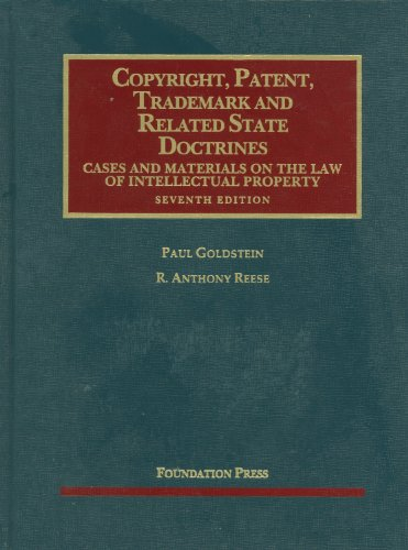 Copyright, Patent, Trademark and Related State Doctrines  7th 2012 (Revised) edition cover