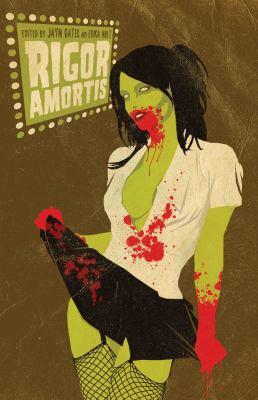 Rigor Amortis   2011 9781894063630 Front Cover