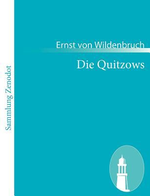 Die Quitzows   2010 9783843063630 Front Cover