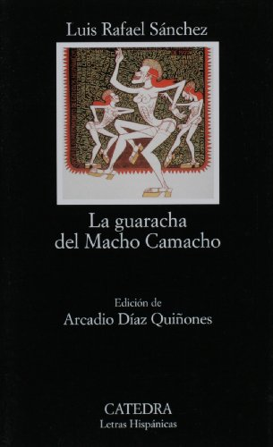 La guaracha del Macho Camacho / Macho Camacho's Beat:  2005 edition cover