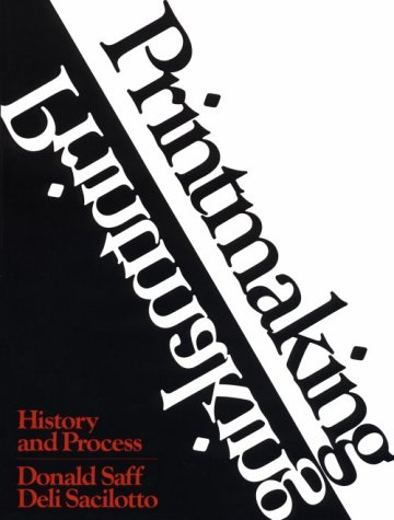 Printmaking History and Process  1978 9780030856631 Front Cover