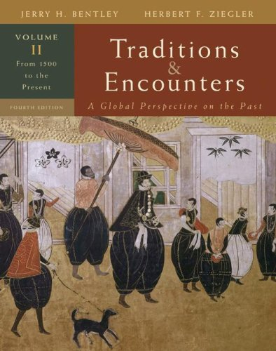 Traditions and Encounters From 1500 to the Present 4th 2008 9780073330631 Front Cover