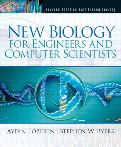 New Biology for Engineers and Computer Scientists   2004 edition cover