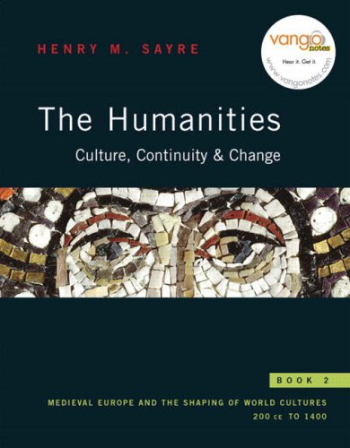 Humanities Culture, Continuity, and Change Book 2 Medieval Europe and the Shaping of World Cultures 200 CE To 1400  2008 edition cover