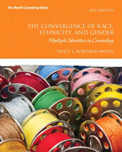 Convergence of Race, Ethnicity, and Gender Multiple Identities in Counseling 4th 2013 (Revised) edition cover