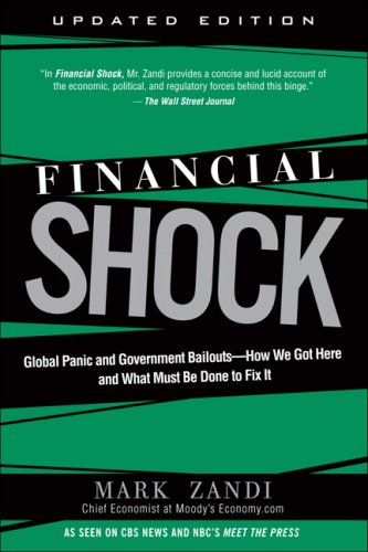 Financial Shock Global Panic and Government Bailouts - How We Got Here and What Must Be Done to Fix It 2nd 2009 (Revised) edition cover