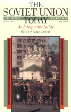Soviet Union Today An Interpretive Guide 2nd 1988 (Revised) 9780226116631 Front Cover