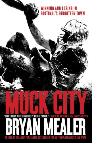 Muck City Winning and Losing in Football's Forgotten Town N/A edition cover