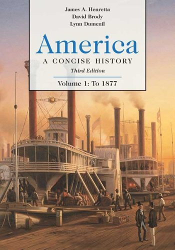 America Vol. 1 : A Concise History, 1877 3rd 2006 edition cover