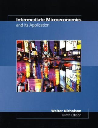Intermediate Microeconomics and Its Application with Economic Applications Card  9th 2004 edition cover