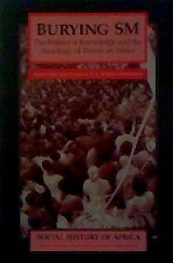 Burying SM The Politics of Knowledge and the Sociology of Power in Africa  1992 edition cover