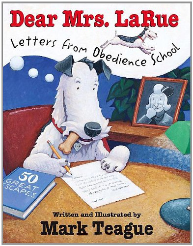 Dear Mrs. LaRue Letters from Obedience School  2002 edition cover