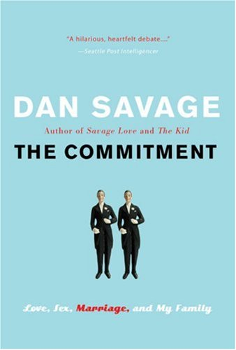 Commitment Love, Sex, Marriage, and My Family  2006 9780452287631 Front Cover