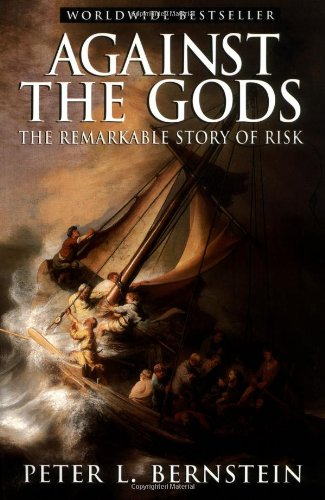 Against the Gods The Remarkable Story of Risk  1996 edition cover