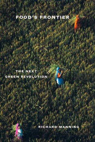 Food's Frontier The Next Green Revolution  2001 edition cover