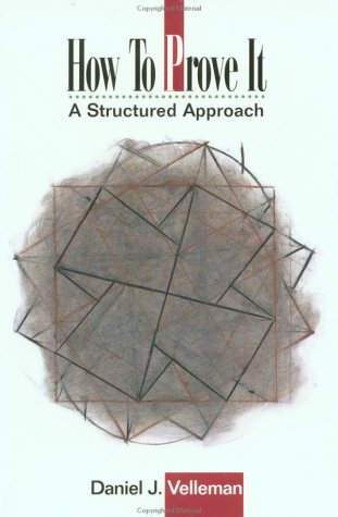 How to Prove It A Structured Approach  1994 edition cover