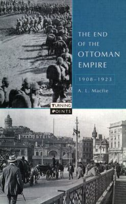 End of the Ottoman Empire, 1908-1923   1998 edition cover