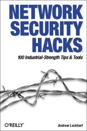 Network Security Hacks Tips and Tools for Protecting Your Privacy 2nd 2006 (Revised) 9780596527631 Front Cover