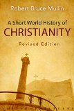 Short World History of Christianity, Revised Edition   2015 (Revised) edition cover