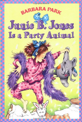 Junie B. Jones Is a Party Animal  N/A edition cover