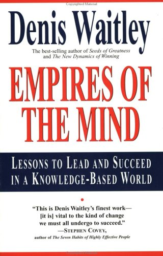Empires of the Mind Lessons to Lead and Succeed in a Knowledge-Based World N/A edition cover