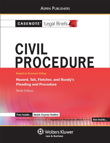 Civil Procedure Hazard, Tait, Fletcher and Bundy's Pleading and Procedure 10th (Student Manual, Study Guide, etc.) edition cover
