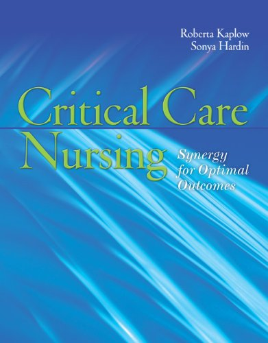 Critical Care Nursing Synergy for Optimal Outcomes  2007 edition cover