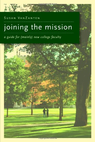 Joining the Mission A Guide for (Mainly) New Faculty  2011 edition cover