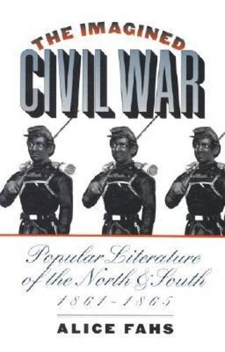 Imagined Civil War Popular Literature of the North and South, 1861-1865  2003 edition cover