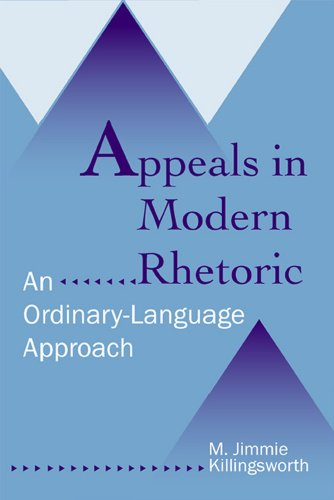 Appeals in Modern Rhetoric An Ordinary-Language Approach  2005 edition cover