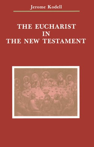 Eucharist in the New Testament  N/A edition cover