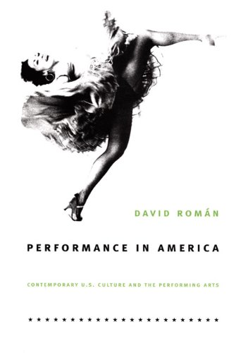 Performance in America Contemporary U. S. Culture and the Performing Arts  2005 edition cover