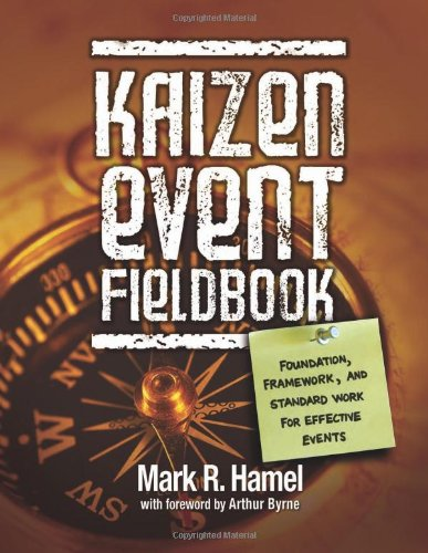 Kaizen Event Fieldbook Foundation, Framework, and Standard Work for Effective Events  2010 edition cover