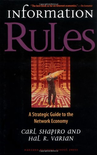 Information Rules A Strategic Guide to the Network Economy  1998 9780875848631 Front Cover