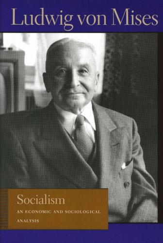 Socialism An Economic and Sociological Analysis 6th edition cover