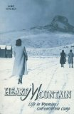 Heart Mountain : Life in Wyoming's Concentration Camp  2000 edition cover