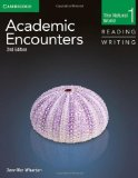 ACADEMIC ENCOUNTERS LEVEL 1 STUDENT'S BOOK READING AND WRITING 2ND EDITION  2nd 2013 (Revised) 9781107683631 Front Cover