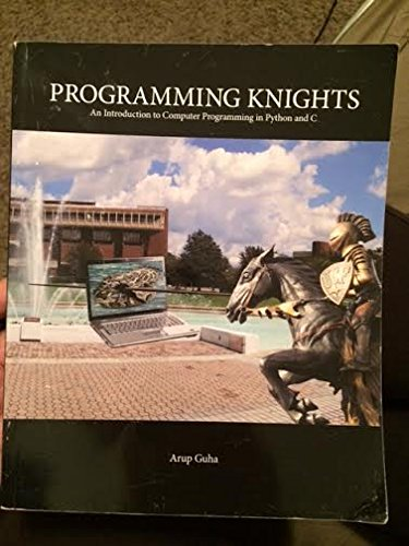 PROGRAMMING KNIGHTS:INTRO.TO COMP...    N/A 9781256927631 Front Cover