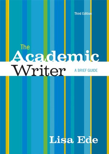 The Academic Writer: A Brief Guide 3rd 2013 edition cover